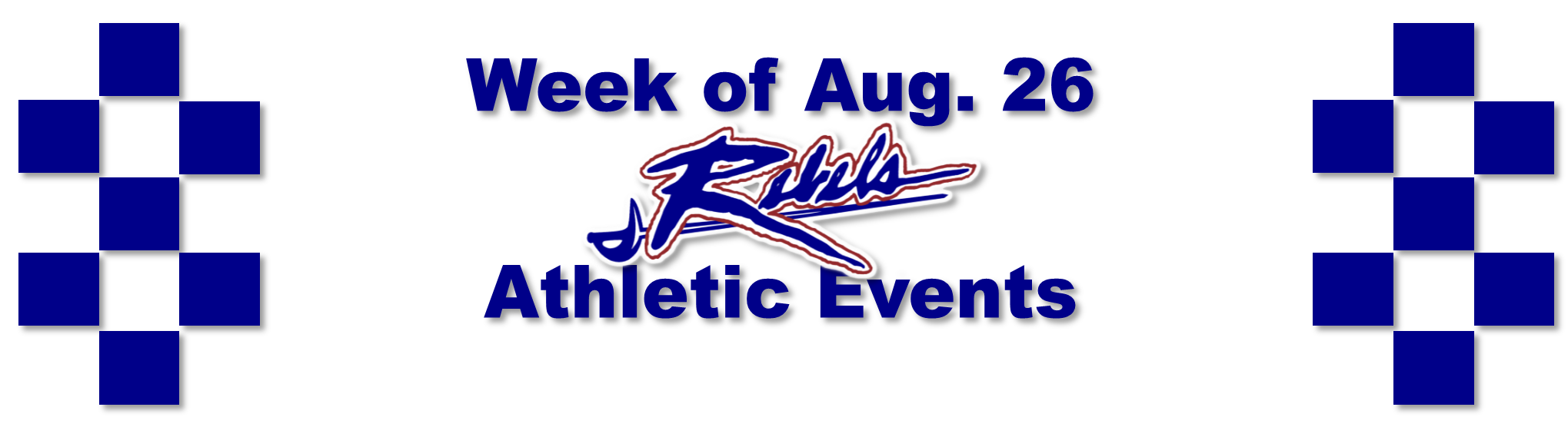 Week of Aug. 26 Athletic Events
